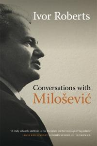 Conversations with Milosevic