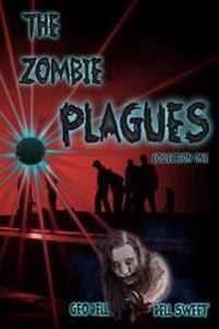 The Zombie Plagues Collection One