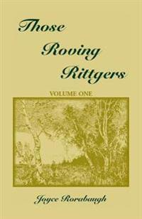 Those Roving Rittgers, Volume 1