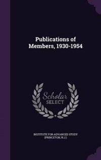 Publications of Members, 1930-1954