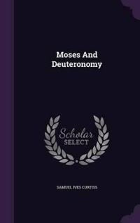 Moses and Deuteronomy