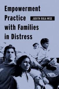 Empowerment Practice With Families In Distress