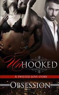 Unhooked: A Twisted Love Story