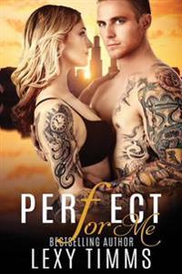 Perfect for Me: Undercover Cop Romance