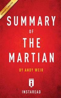 A 15-Minute Summary & Analysis of the Martian: By Andy Weir