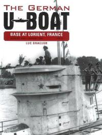 The German U-Boat Base at Lorient, France