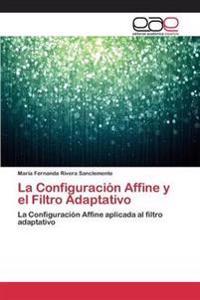 La Configuracion Affine y El Filtro Adaptativo