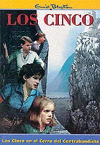 Los cinco en el cerro del contrabandista/the Five Go to Smuggler's Top