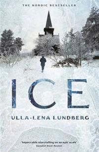 Ice / Ulla-Lena Lundberg