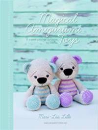Magical amigurumi toys - 15 sweet crochet projects
