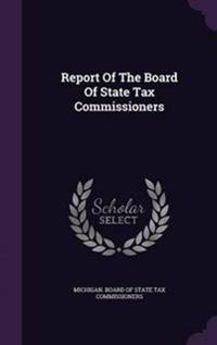 Report of the Board of State Tax Commissioners