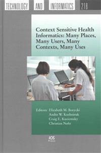 Context Sensitive Health Informatics