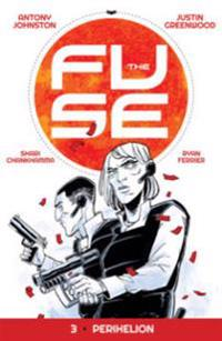 The Fuse Volume 3