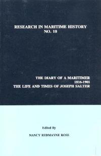 The Diary of a Maritimer, 1816-1901: Life and Times of Joseph Salter
