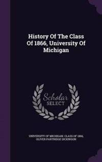 History of the Class of 1866, University of Michigan