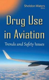Drug Use in Aviation