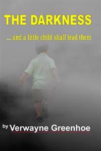 The Darkness: And a Little Child Shall Lead Them