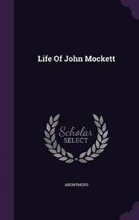 Life of John Mockett