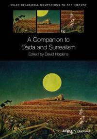 A Companion to Dada and Surrealism