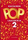 Kultainen POP laulukirja 2