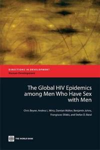 The Global HIV Epidemics Among Men Who Have Sex With Men