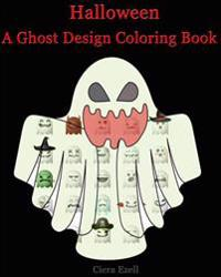 Halloween (a Ghost Design Adult Coloring Book ): Design Coloring Book