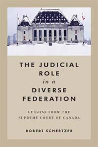 The Judicial Role in a Diverse Federation