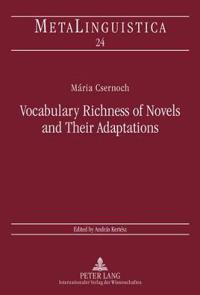 Vocabulary Richness of Novels and Their Adaptations