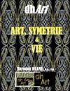 Art, Symetrie & Vie