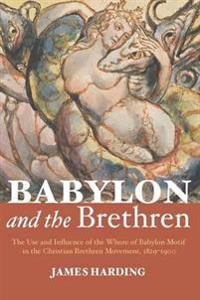 Babylon and the Brethren