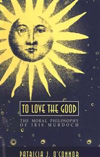 To Love the Good
