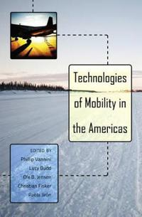 Technologies of Mobility in the Americas