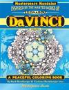 Da Vinci Masterpeace Mandalas Coloring Book: A Peaceful Coloring Book Inspired by Masterpieces