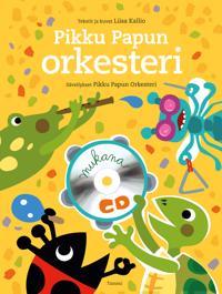 Pikku Papun orkesteri (+cd)