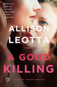 A Good Killing