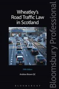 Wheatley's Road Traffic Law in Scotland