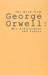 The Road From George Orwell