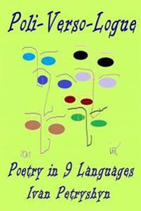 Poli Verso Logue: Poetry in Nine Languages
