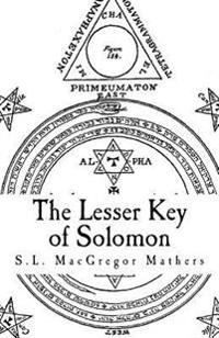 The Lesser Key of Solomon: Goetia