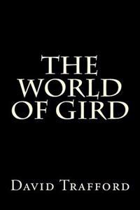 The World of Gird
