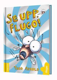 Se upp, Flugo!