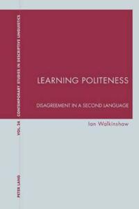 Learning Politeness: Disagreement in a Second Language