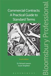 Commercial Contracts: A Practical Guide to Standard Terms