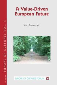 A Value-Driven European Future