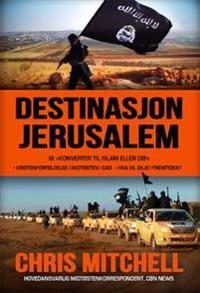Destinasjon Jerusalem - Chris Mitchell pdf epub