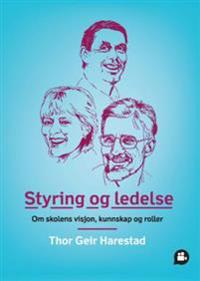 Styring og ledelse - Thor Geir Harestad | Inprintwriters.org