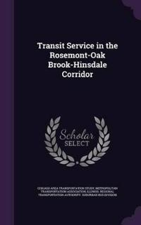 Transit Service in the Rosemont-Oak Brook-Hinsdale Corridor