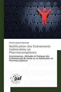 Notification Des �v�nements Ind�sirables En Pharmacovigilance