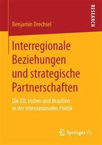 Interregionale Beziehungen Und Strategische Partnerschaften