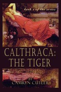 Calthraca: The Tiger